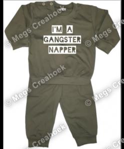 Pyjama I am a gangster napper